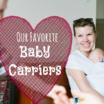 My Favorite Baby Carriers