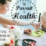 The Pursuit of Health