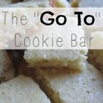 "My ""Go-To"" Cookie Bar Recipe"