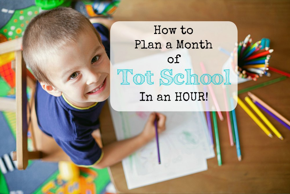 How to Plan a MONTH of Totschool in Under an Hour