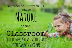 A Homeschool Preschool Curriculum where Nature is the Classroom