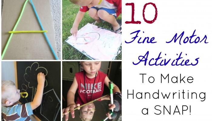 Building Fine Motor Skills to make Future Handwriting a Snap!