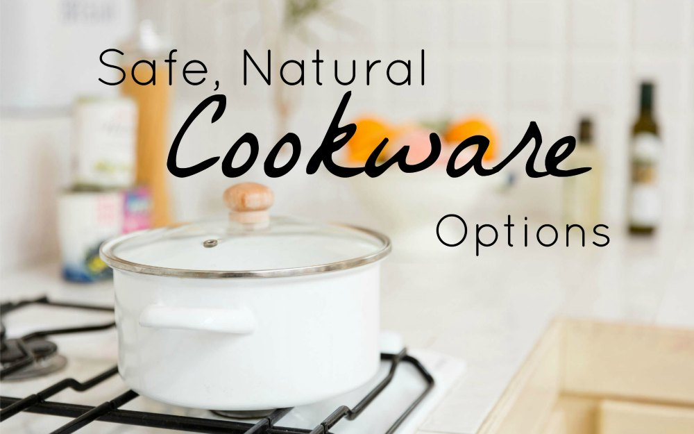 safe natural cookware options fb