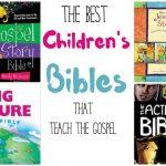 Hands Down the Best Children's Bibles for Teaching the Gospel