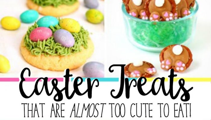 Easter Desserts and Treats that are Almost Too Cute to Eat