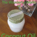 What's the Big Deal with Coconut Oil???