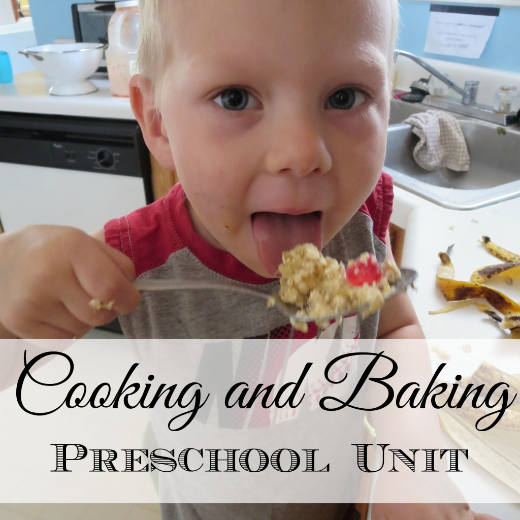 Cooking and Baking Preschool Unit S