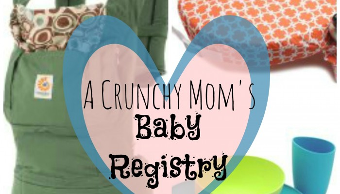 The Crunchy Mama's Baby Registry Guide
