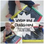 """Serious"" Fun Saturdays: ""Painting"" with Water and a Chalkboard"