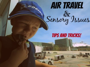 Air Travel and Sensory