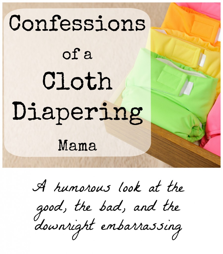 Cloth Diapering Confessions