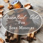 DIY Essential Oils Blend for Sore Muscles