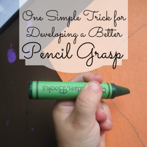 Another Simple Tool for Developing a Better Pencil Grasp