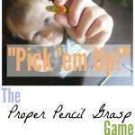 """Pick 'em Up!"" The Proper Pencil Grasp Game"