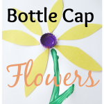 Spring Craft: Bottle Cap Flowers