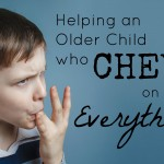 Sensory Issues FAQs: Oral Seekers/Helping a Child who Chews on Everything!