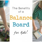 Let's talk about Balance Board Benefits for Kids