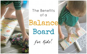 The Benefits of Using a Balance Board with Kids
