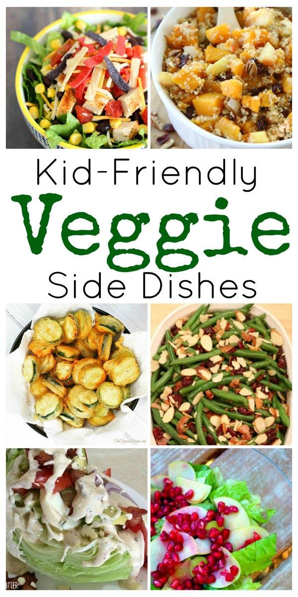 Kid Friendly Veggie Side Dishes
