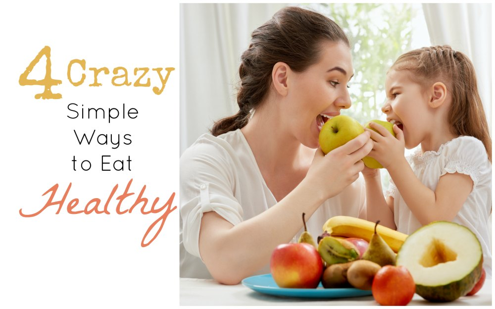 Simple Ways to Eat Healhty