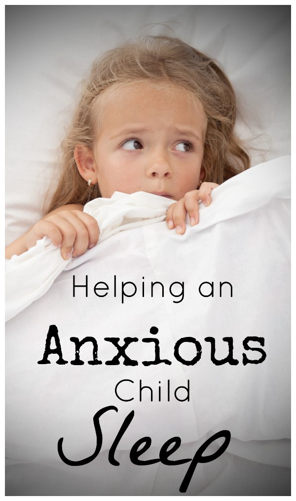 Helping an Anxious Child Sleep