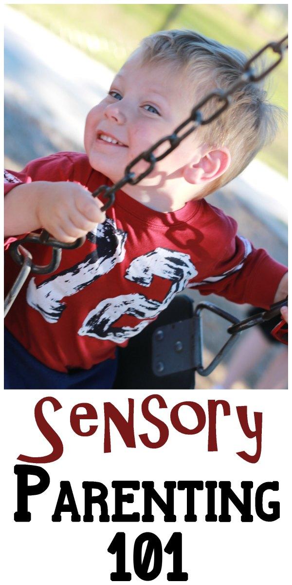 Sensory Parenting 101