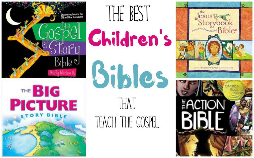 Children's Bibles that teach the gospel