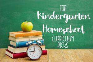 Our Kindergarten Homeschool Curriculum Choices