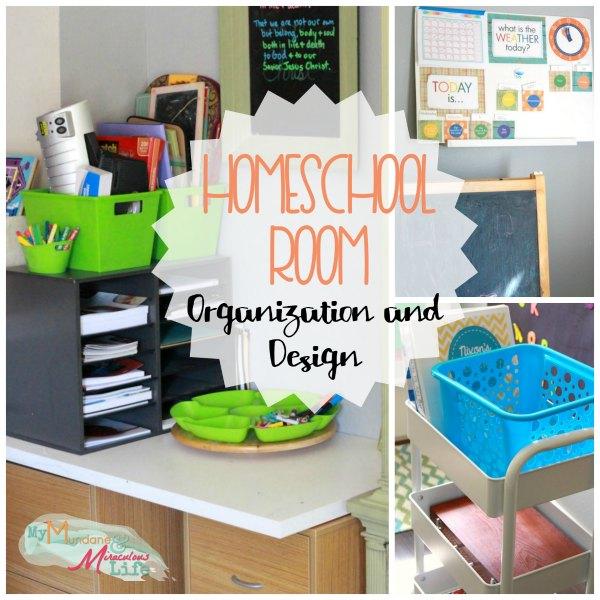 Homeschool Room Organization and Design