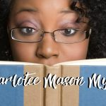 Three Myths I Believed about Charlotte Mason