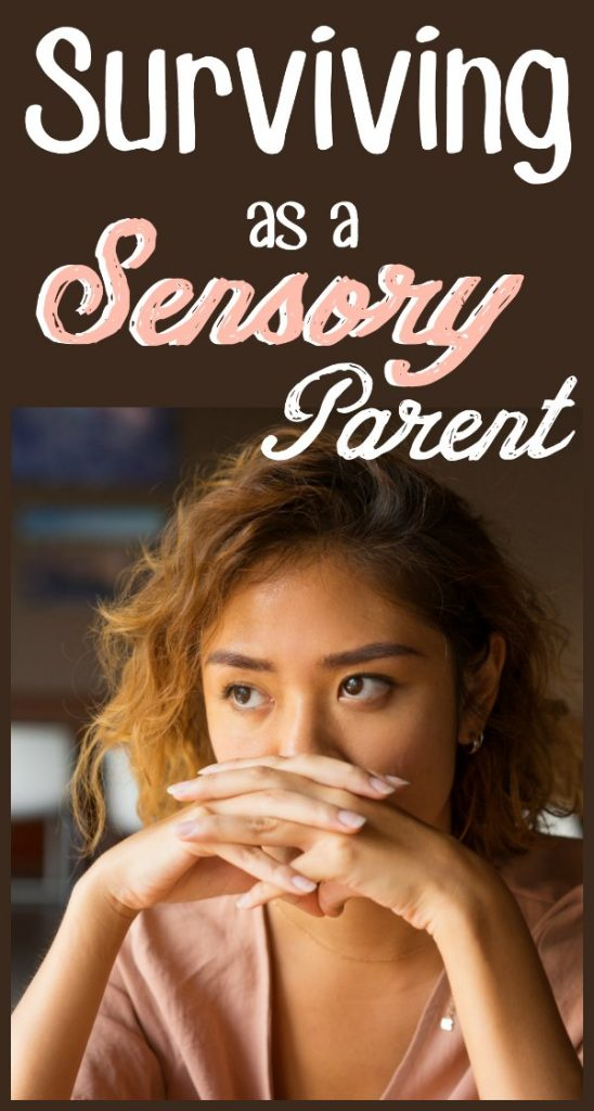 """Imaged of stressed and worried mom starring off into the distance with the text overlay """"Surviving as a Sensory Parent"""""""