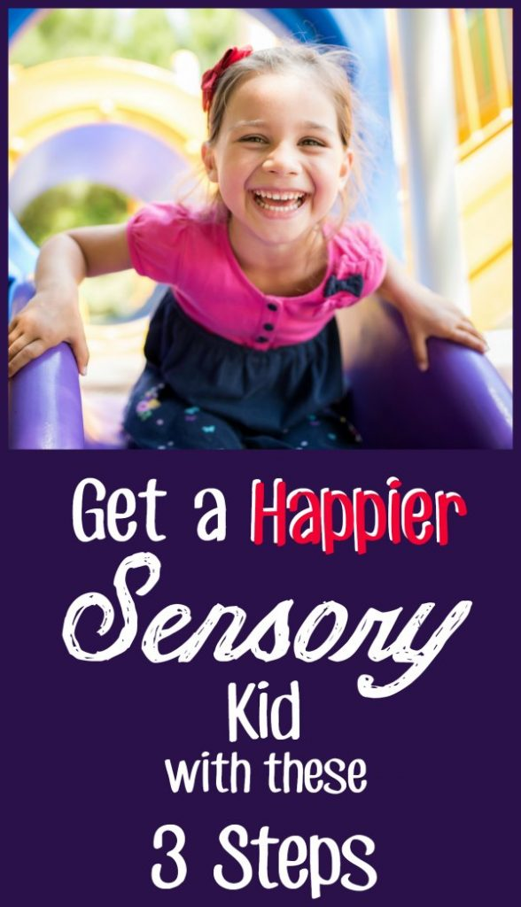 """A young smiling girl at the top of a slide with the text overlay reading """"Get a happier sensory kids with these 3 steps""""."""