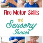 Fine Motor Skills for Sensory Kids