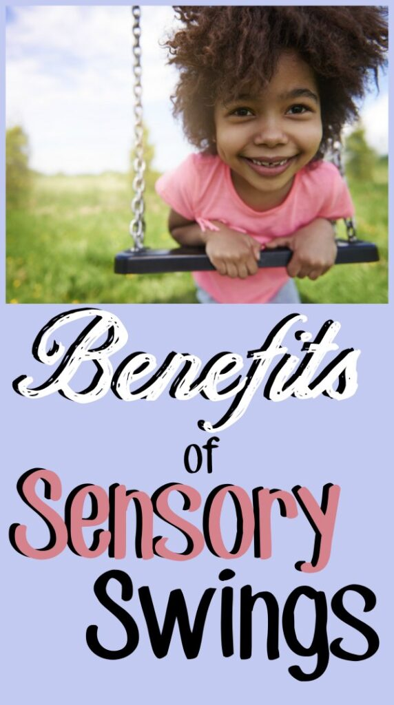 "Young girl with her stomach laying over a swing smiling with a text overlay that reads ""Benefits of sensory swings"""